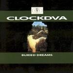 Clock DVA, Buried Dreams