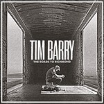 Tim Barry, The Roads to Richmond