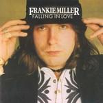 Frankie Miller, Falling in Love