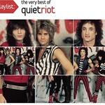 Quiet Riot, Playlist: The Very Best Of Quiet Riot