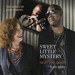 Sarah Jane Morris & Tony Remy, Sweet Little Mystery