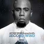 Anthony Brown & group therAPy, 2econd Wind: Ready