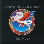 Steve Miller Band, Welcome To The Vault