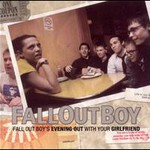 Fall Out Boy, Fall Out Boy's Evening Out With Your Girl