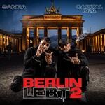 Capital Bra & Samra, Berlin Lebt 2