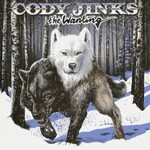 Cody Jinks, The Wanting