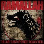 Ramallah, The Last Gasp of Street Rock n' Roll mp3