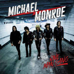 Michael Monroe, One Man Gang