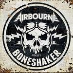 Airbourne, Boneshaker