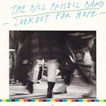Bill Frisell, Lookout For Hope