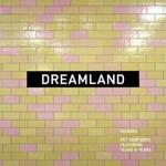 Pet Shop Boys, Dreamland (Remixes)