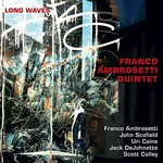 Franco Ambrosetti Quintet, Long Waves