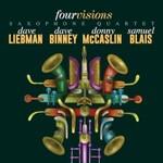 Dave Liebman, Dave Binney, Donny McCaslin & Samuel Blais, Four Visions