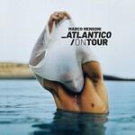 Marco Mengoni, Atlantico/On Tour