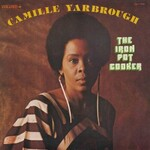 Camille Yarbrough, The Iron Pot Cooker mp3