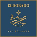 Guy Belanger, Eldorado