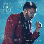 Danny Gokey, The Greatest Gift: A Christmas Collection