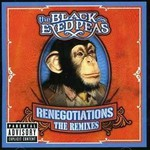 The Black Eyed Peas, Renegotiations: The Remixes