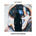Jai Wolf, Lose My Mind Remixes