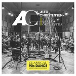Alex Christensen & The Berlin Orchestra, Classical 90s Dance mp3