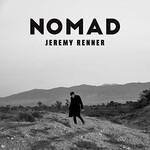 Jeremy Renner, Nomad