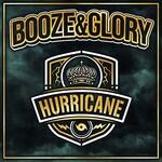 Booze & Glory, Hurricane