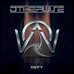 Otherwise, Defy