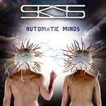 The Skys, Automatic Minds