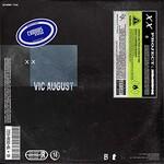 Vic August, xx