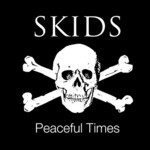 Skids, Peaceful Times