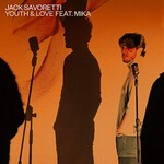 Jack Savoretti, Youth and Love (feat. Mika)