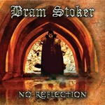 Bram Stoker, No Reflection