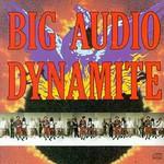 Big Audio Dynamite, Megatop Phoenix