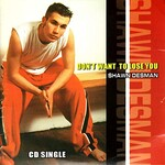 Shawn Desman, Don't Want To Lose You
