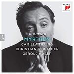 Christian Gerhaher, Schumann: Myrthen