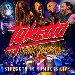 Tyketto, Strength In Numbers Live