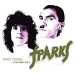 Sparks, Past Tense: The Best Of Sparks