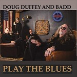 Doug Duffey and Badd, Play The Blues