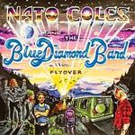Nato Coles & The Blue Diamond Band, Flyover