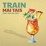 Train, Mai Tais (feat. Skylar Grey)