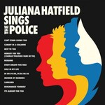 Juliana Hatfield, Juliana Hatfield Sings The Police