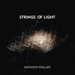 Anthony Phillips, Strings Of Light