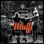 The Muffs, No Holiday