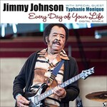 Jimmy Johnson, Every Day of Your Life (with Typhanie Monique)