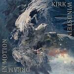 Kirk Windstein, Dream In Motion (Single)
