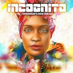 Incognito, Tomorrow's New Dream