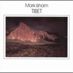 Mark Isham, Tibet