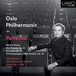 Vasily Petrenko, Oslo Philharmonic Orchestra & Louisa Tuck, Richard Strauss: Don Quixote, Op. 35 / Don Juan, Op. 20 / Till Eulenspiegels lustige Streiche, Op. 2