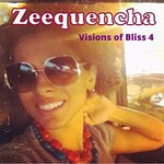 Zeequencha, Visions of Bliss 4