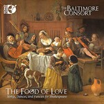 The Baltimore Consort, The Food of Love: Songs, Dances, and Fancies for Shakespeare mp3